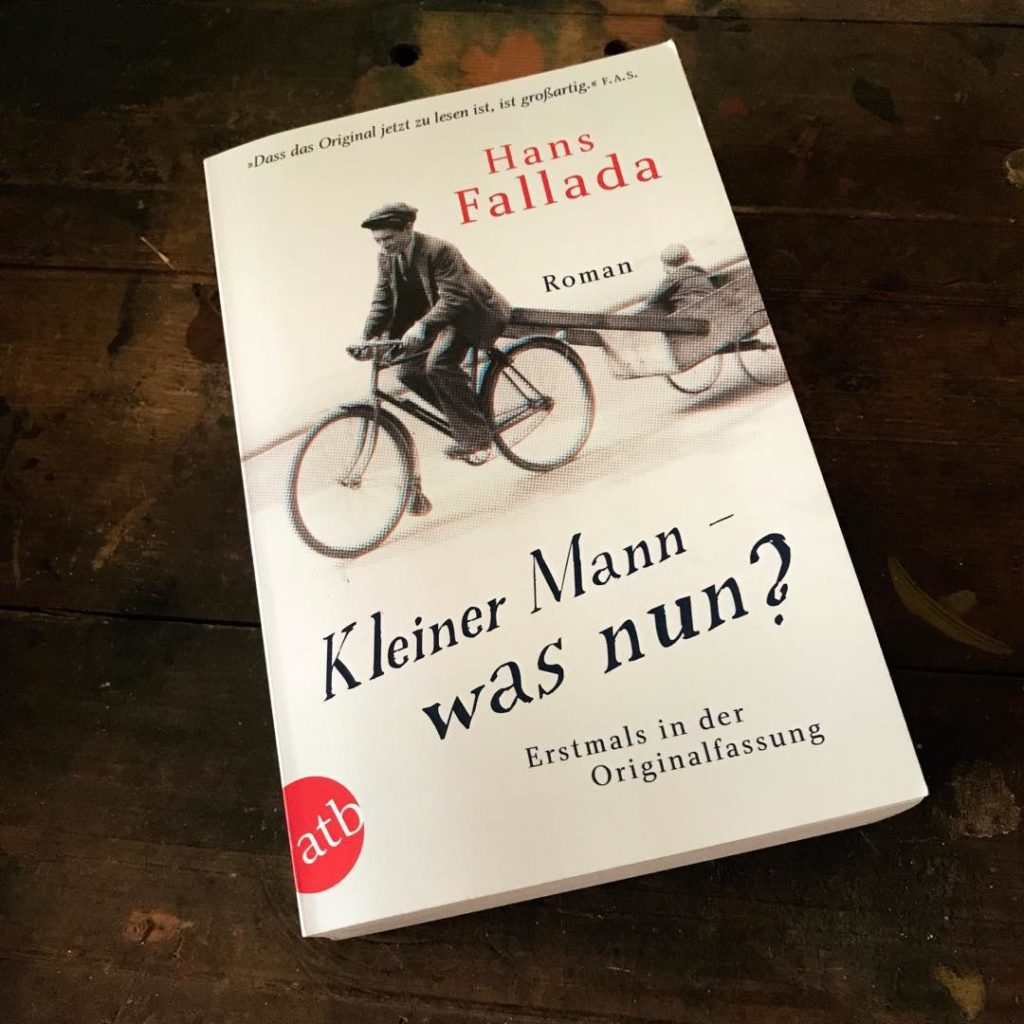 Lesestoff - Hans Fallada: Kleiner Mann ? was nun?/Little Man, What Now?